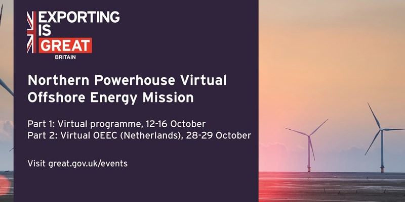 Virtual Northern Powerhouse Mission - Offshore Energy, Netherlands 12 - 16 and 28 - 29 October 2020